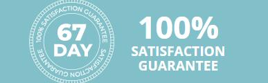 67 days satisfaction guarantee
