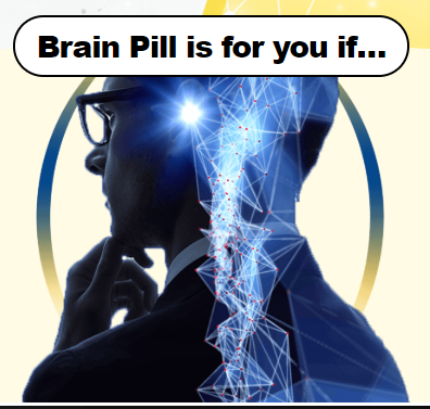Brain Pill and its uses